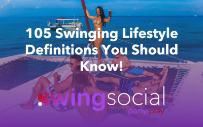 105 Swinging Lifestyle Definitions You Should Know!